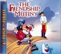 The Friendship Mutiny
